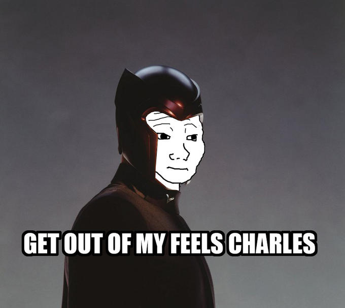 Get out of my feels charles