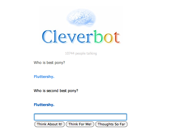 Cleverbot seems to be a Fluttershy fan.