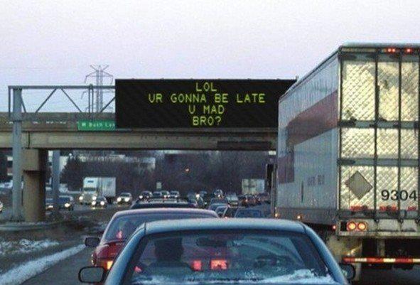 U gonna be Late