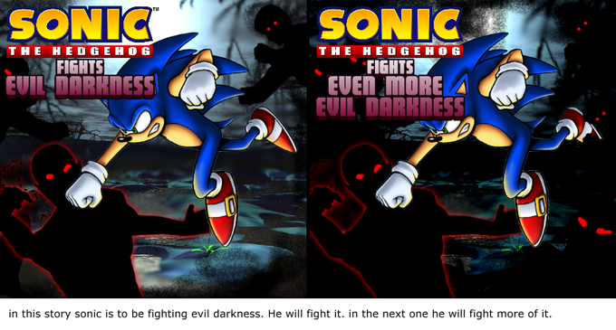 Sonic fights the evil darkness! AND MORE EVIL DARKNESS!!