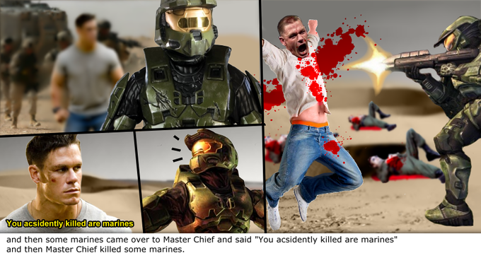 "and then some marines came over to Master Chief and said ""You acsidently killed are marines"" and then Master Chief killed some marines."