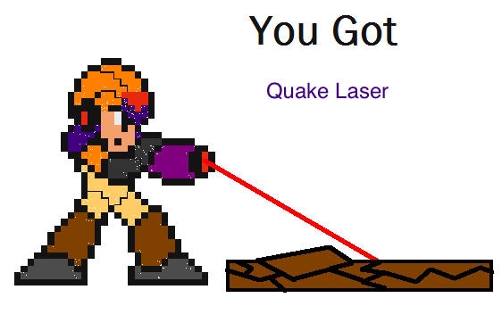 You Got The Quake Laser!