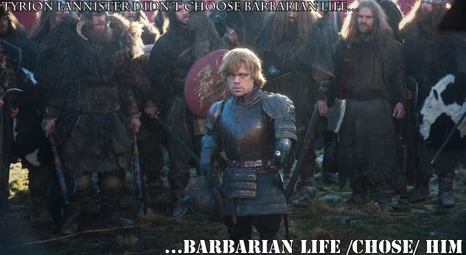 The barbarian life