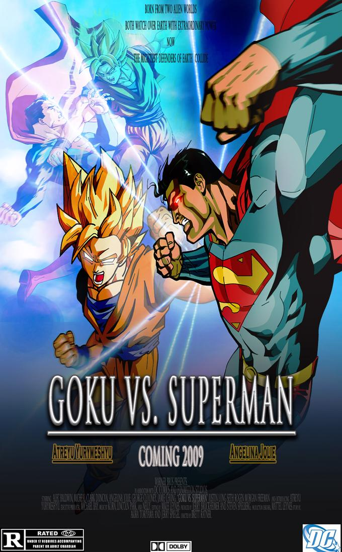 Goku vs. Superman - THE MOVIE (coming 2009)
