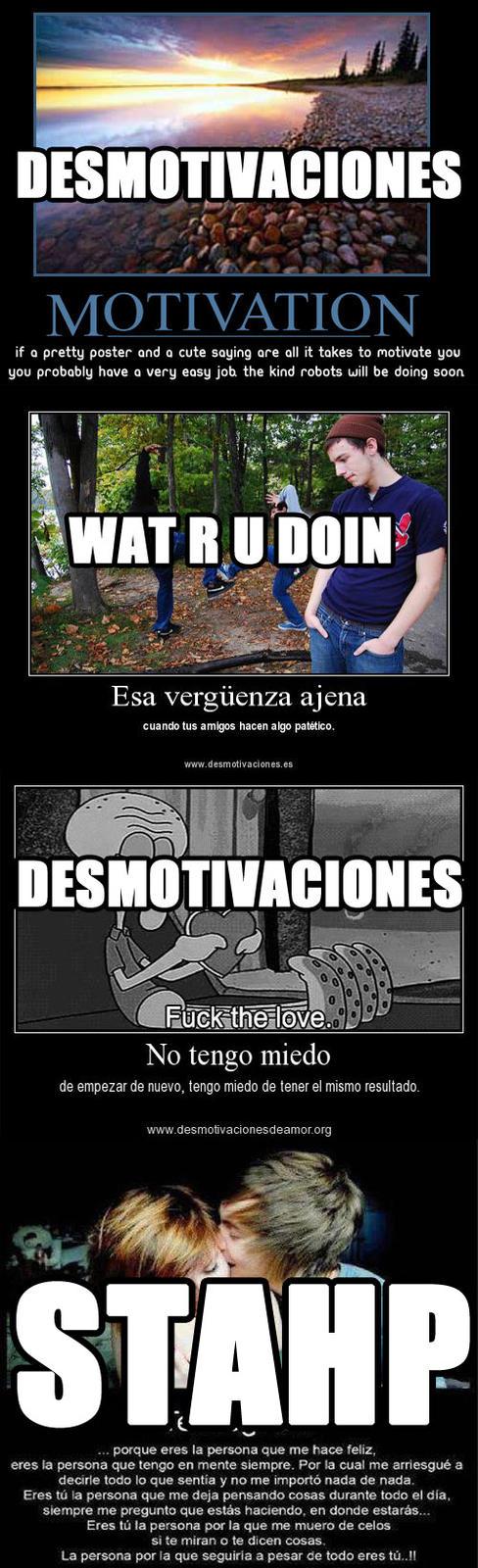 Stahp Desmotivaciones!