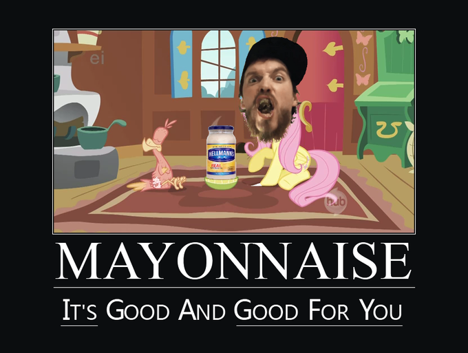 Ponies Edit And Mayonnaise