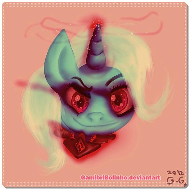 The powerful and malevolous Trixie