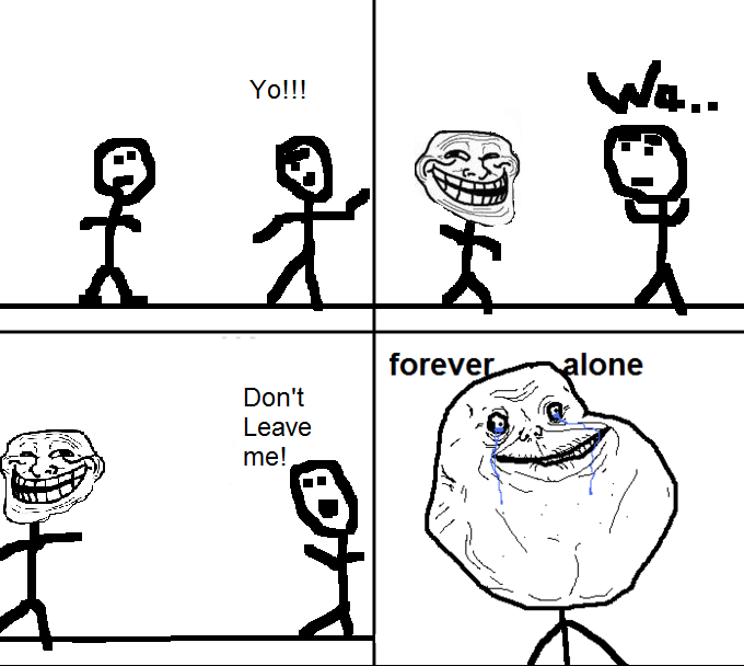 My Forever Alone Rage Comic