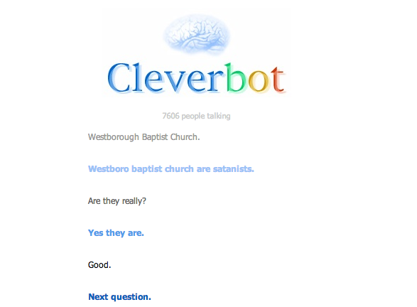 If Cleverbot says so, it must be true