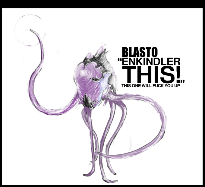 Blasto - This one will fuck you up!