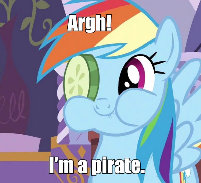 Argh! I'm a pirate.