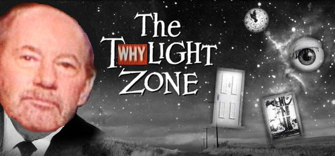 the tWHYlight zone