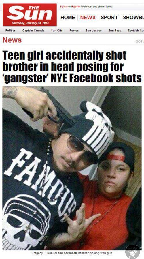 Teen girl accidentally shot brother in head posing for 'gangster' NYE Facebook shots