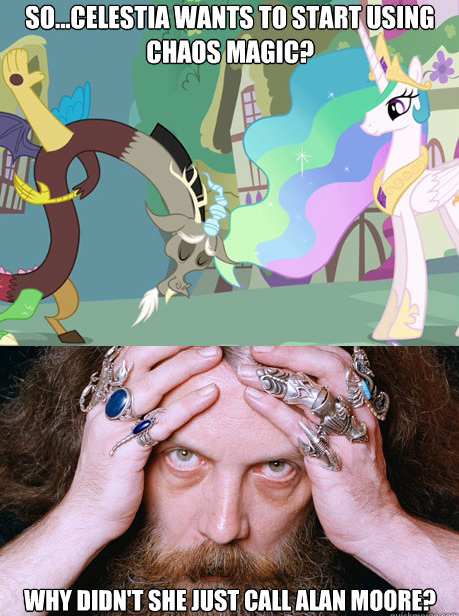 so...celestia wants to start using chaos magic? why didn't she just call alan moore?