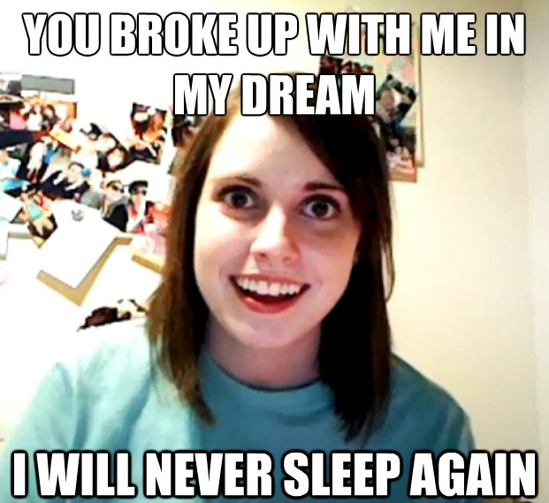 Overly Attached Dream