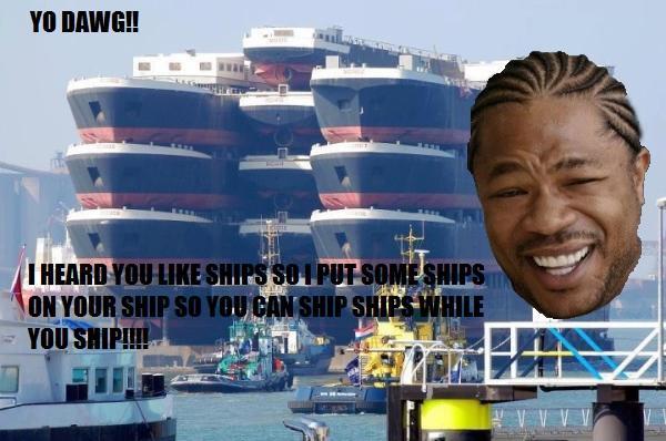 Yo Dawg SHIPS`