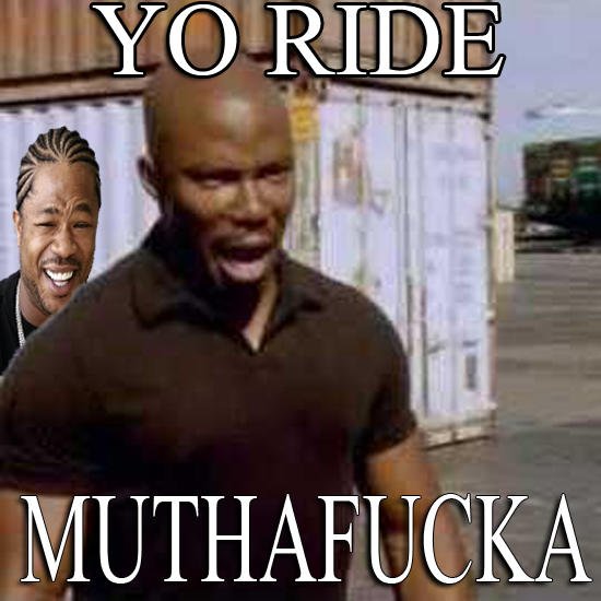 Yo Ride Muthafucka