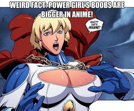 Weird fact: Power Girl's boobs are bigger in anime!
