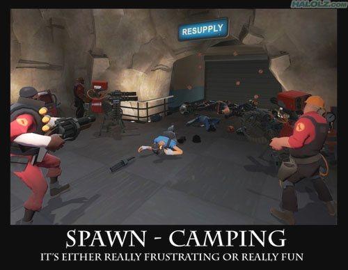 Spawn camping