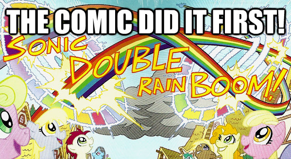 Double Rainboom? The comic did it FIRST!