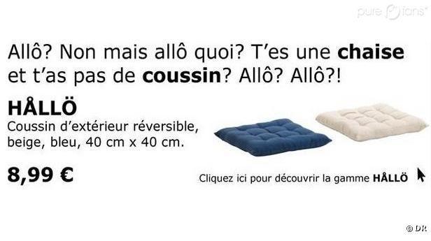 """French Ikea Ad """"Allo, t'es une chaise et t'as pas de coussin ?"""""""