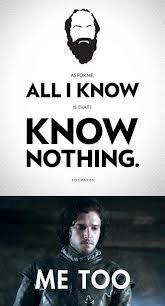 081 all i know is that i know nothing me too you know nothing, jon