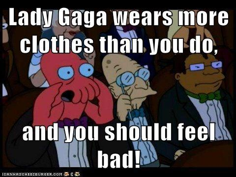 Lady Gaga wears more clothes