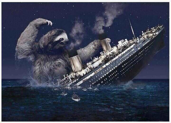 Sloth attacks Titanic