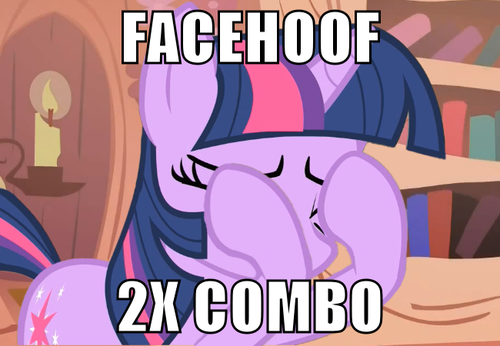 When One Facehoof Doesn't Cut It...