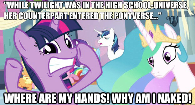 Meanwhile, in the Ponyverse...