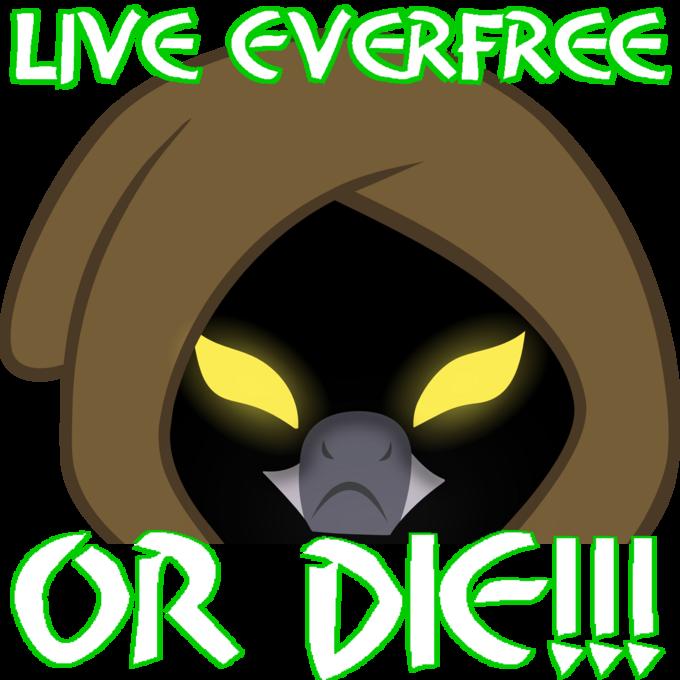 Live Everfree OR DIE!!!