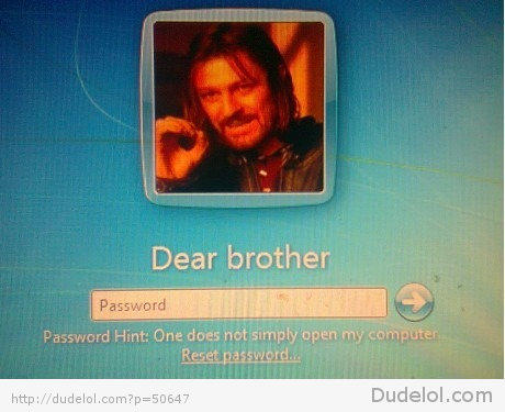 One does not simply open my computer