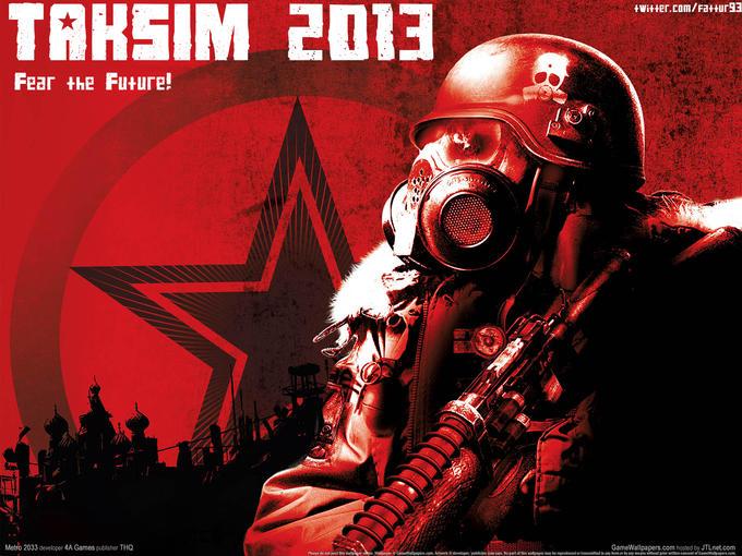 Taksim 2013 Fear the Future!