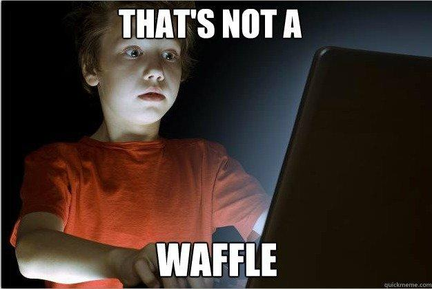 Image 567214 Blue Waffle Know Your Meme