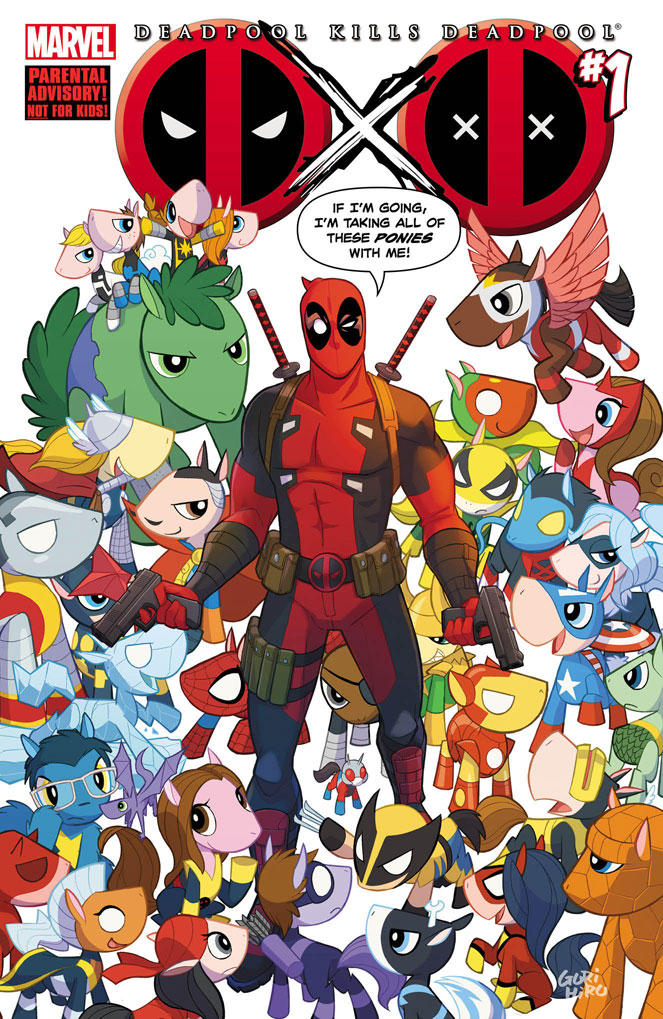 Deadpool Kills Deadpool, with PONIES!