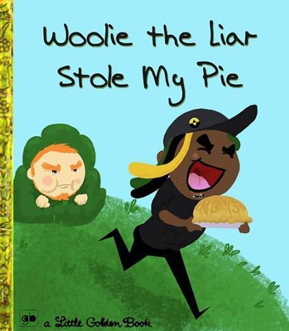 Woolie the Liar Stole my Pie!