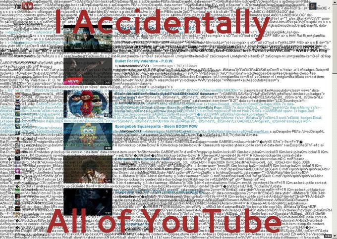 Accidentally YouTube