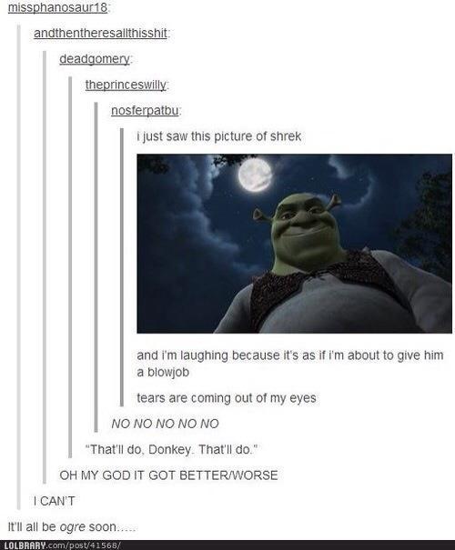 [insert Shrek pun here]