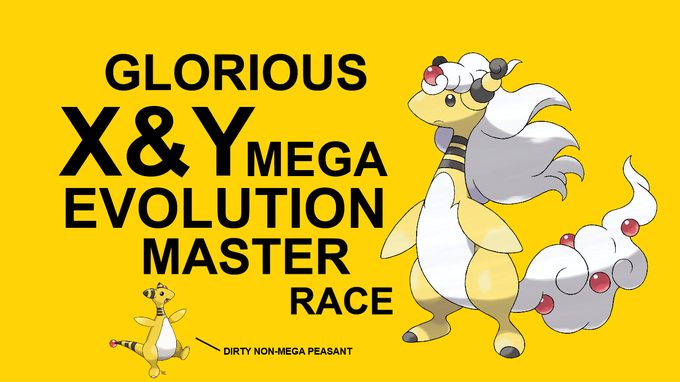 Glorious X&Y Mega-Evolution Master Race!
