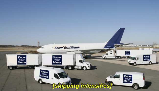 Know Your Meme Shipping Industry