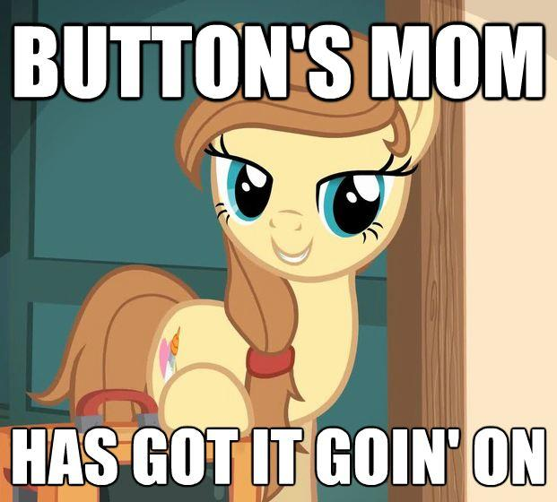 Button's Mom Has Got It Going On