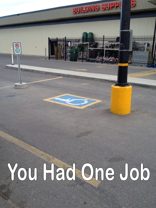Image 624002 You Had One Job Know Your Meme