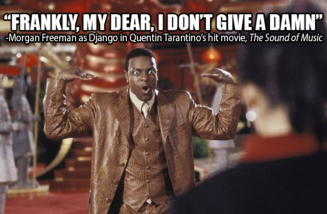 Morgan Freeman as Django in the Sound of Music