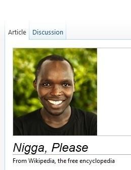 Nigga, please