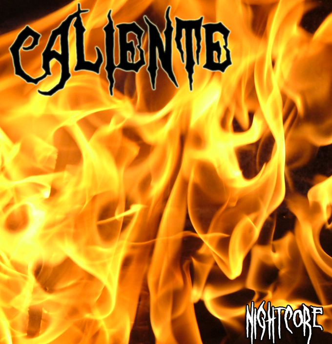 Caliente (Fifth NIghtcore Album)