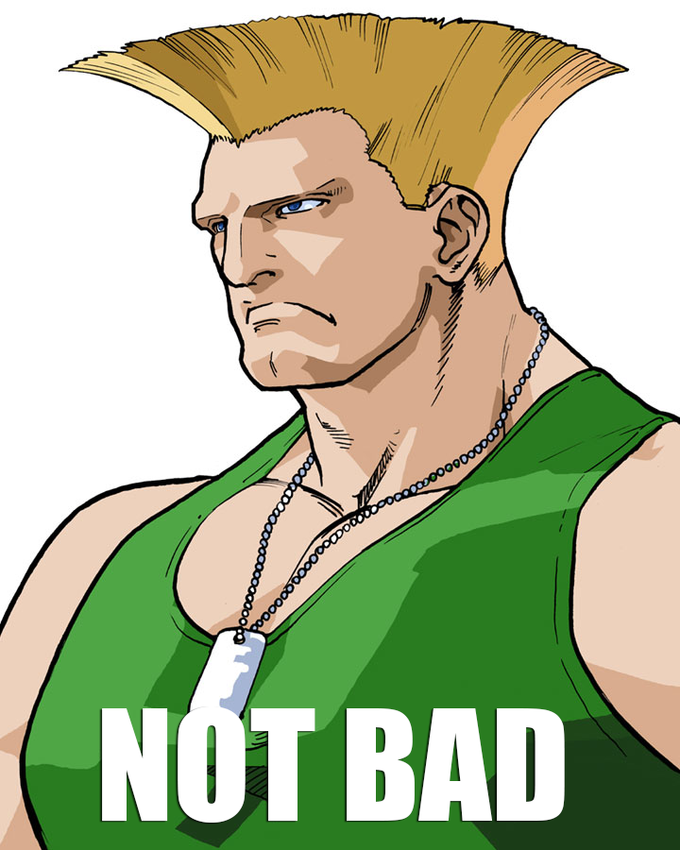 Not bad Guile