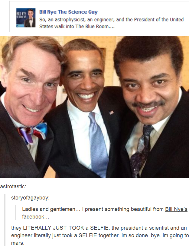 Bill Nye with Neil deGrasse Armstrong & President Obama