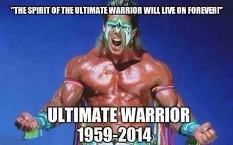 R.I.P The Ultimate Warrior