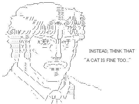 Shift-JIS art: Instead Think That