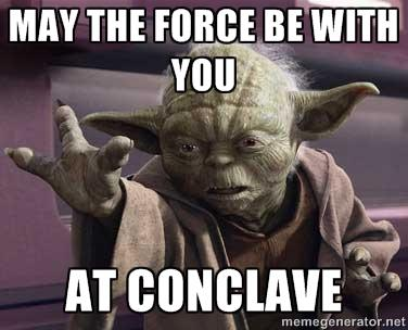 May the Force Be With You at Conclave